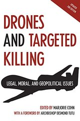 Drones and Targeted Killing: Legal, Moral, and Geopolitical Issues