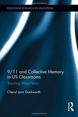 9/11 and Collective Memory in US Classrooms: Teaching About Terror