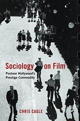 Sociology on Film: Postwar Hollywood's Prestige Commodity