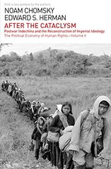 After the Cataclysm: Postwar Indochina and the Reconstruction of Imperial Ideology