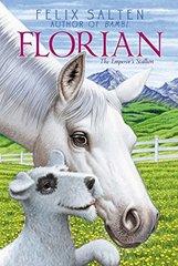 Florian: The Emperor's Stallion