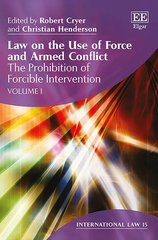 Law on the Use of Force and Armed Conflict
