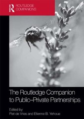 The Routledge Companion to Public-Private Partnerships