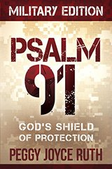 Psalm 91: God's Shield of Protection. Military Edition