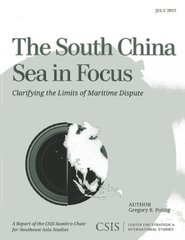 The South China Sea in Focus: Clarifying the Limits of Maritime Dispute
