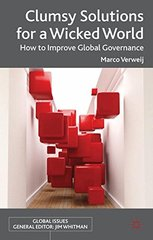 Clumsy Solutions for a Wicked World: How to Improve Global Governance