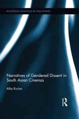 Narratives of Gendered Dissent in South Asian Cinemas