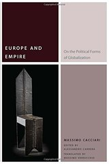 Europe and Empire: On the Political Forms of Globalization