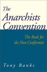 The Anarchists Convention