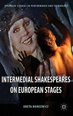Intermedial Shakespeares on European Stages