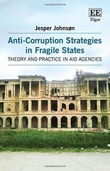Anti-Corruption Strategies in Fragile States: Theory and Practice in Aid Agencies