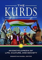 The Kurds: An Encyclopedia of Life, Culture, and Society