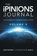 The Ipinions Journal: Commentaries on the Global Events of 2014
