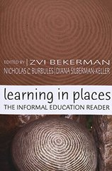 Learning in Places: The Informal Education Reader