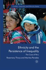 Ethnicity and the Persistence of Inequality: The Case of Peru