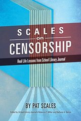 Scales on Censorship: Real Life Lessons from School Library Journal