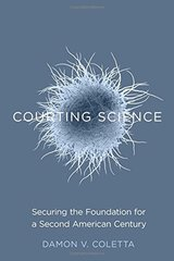 Courting Science: Securing the Foundation for a Second American Century