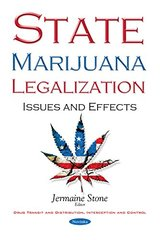 State Marijuana Legalization: Issues and Effects