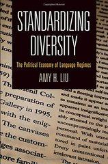 Standardizing Diversity: The Political Economy of Language Regimes