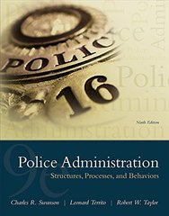 Police Administration: Structures, Processes, and Behaviors