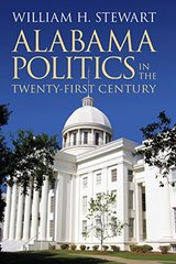 Alabama Politics in the Twenty-First Century