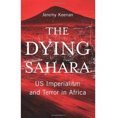 The Dying Sahara: US Imperialism and Terror in Africa