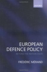European Defence Policy: Beyond the Nation State