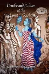 Gender and Culture at the Limit of Rights