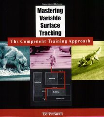 Mastering Variable Surface Tracking: The Component Training Approach by Presnall, Ed