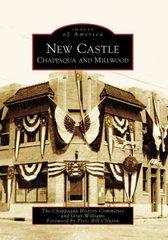 New Castle: Chappaqua And Millwood, New York
