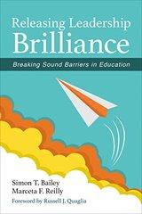 Releasing Leadership Brilliance: Breaking Sound Barriers in Education