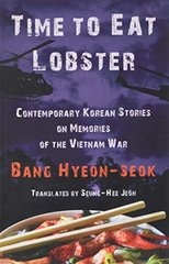 Time to Eat Lobster: Contemporary Korean Storeis on Memories of the Vietnam War