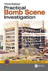 Practical Bomb Scene Investigation, Third Edition