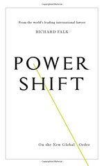 Power Shift: On the New Global Order
