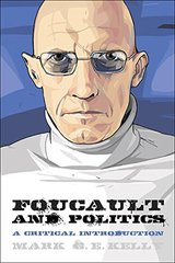 Foucault and Politics: A Critical Introduction