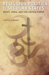 Religious Politics and Secular States: Egypt, India, and the United States