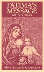 Fatima's Message for Our Times