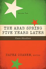 The Arab Spring Five Years Later: Case Studies