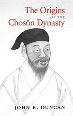 The Origins of the Choson Dynasty