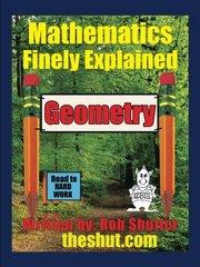 Geometry: Mathematics Finely Explained
