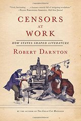 Censors at Work: How States Shaped Literature
