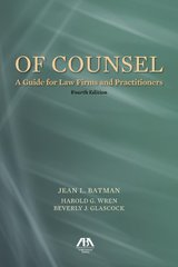 Of Counsel: A Guide for Law Firms and Practitioners