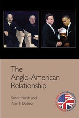 The Anglo-American Relationship