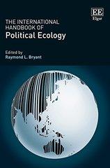 The International Handbook of Political Ecology