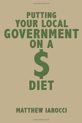 Putting Your Local Government on a $ Diet