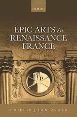 Epic Arts in Renaissance France