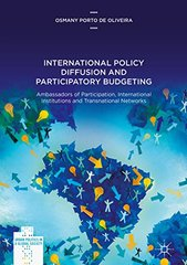 International Policy Diffusion and Participatory Budgeting: Ambassadors of Participation, International Institutions and Transnational Networks