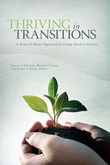 Thriving in Transitions: A Research-based Approach to College Student Success