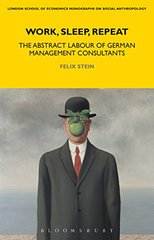 Work, Sleep, Repeat: The Abstract Labour of German Management Consultants
