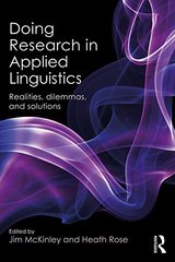 Doing Research in Applied Linguistics: Realities, Dilemmas and Solutions